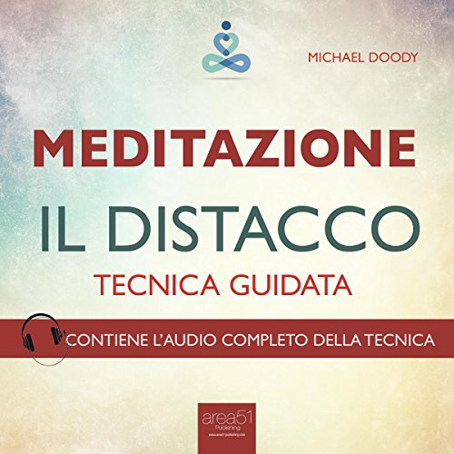 Meditazione. Il distacco  Audiolibri