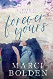 Forever Yours (Stonehill Series Book 6)
