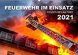 FEUERWEHR IM EINSATZ (Wandkalender 2021 DIN A2 quer)
