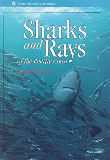 Sharks and Rays of the Pacific Coast (Monterey Bay Aquarium Natural History Series)