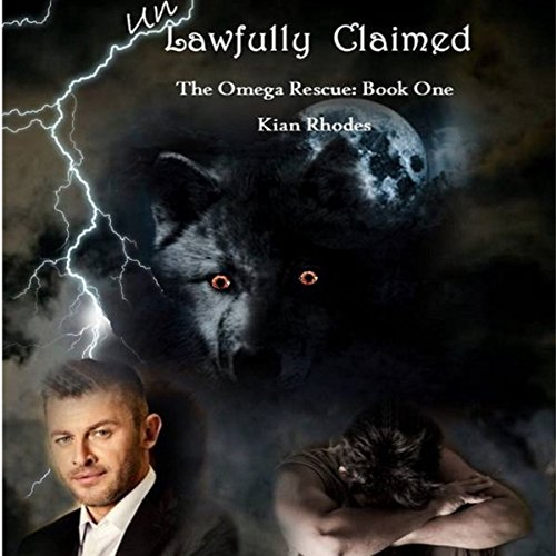 Unlawfully Claimed audiobook cover art