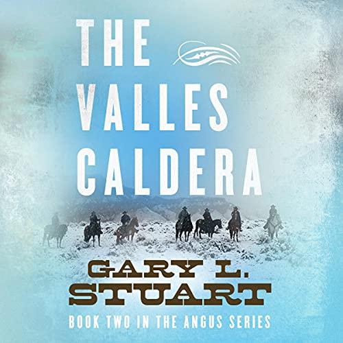 The Valles Caldera Audiobook By Gary L. Stuart cover art