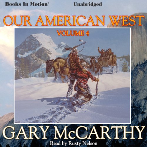 Our American West, Volume 4 cover art