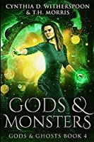 Gods and Monsters: Large Print Edition