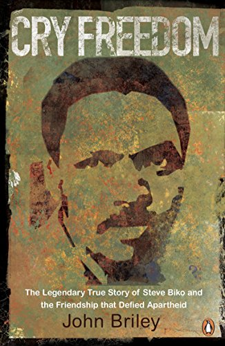 Cry Freedom: The Legendary True Story of Steve Biko and the Friendship that Defied Apartheidの詳細を見る