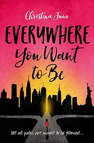 <em>Everywhere You Want to Be</em>
