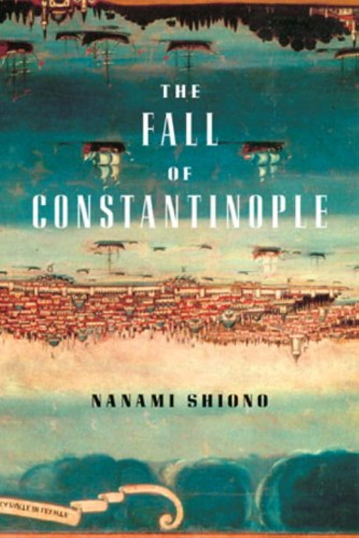 究極の合併発音するThe Fall of Constantinople (Eastern Mediterranean Trilogy)
