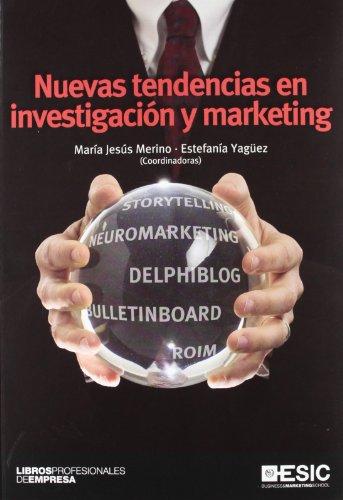 Nuevas tendencias en investigación y marketing (Libros profesionales)