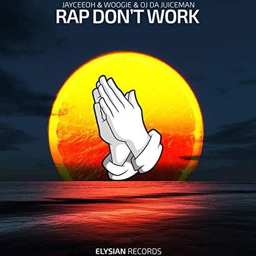 Jayceeoh & Woogie feat. OJ Da Juiceman