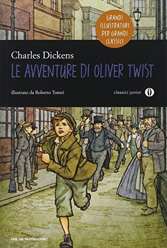 Le avventure di Oliver Twist. Oscar junior classici