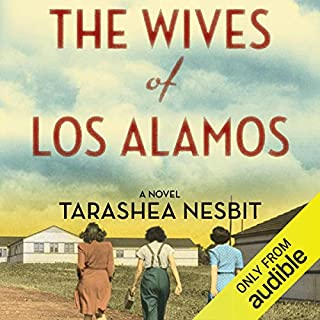 The Wives of Los Alamos audiobook cover art