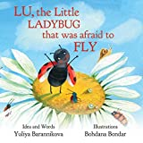 Lu, the Little Ladybug That Was Afraid to Fly (Ladybug Lu Collection Book 1)