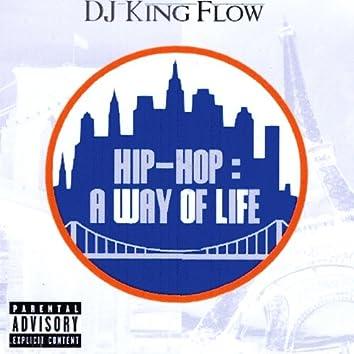Hip-Hop : a Way of Life