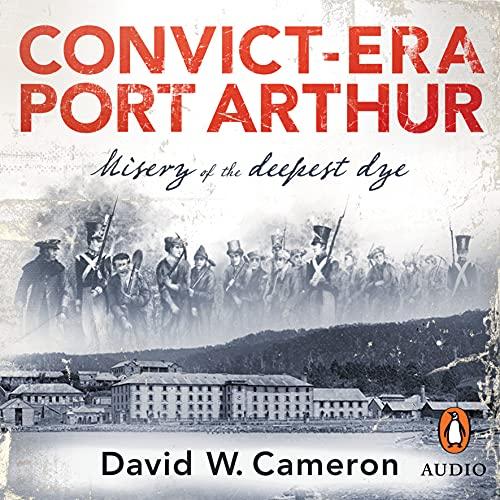 Convict-Era Port Arthur cover art
