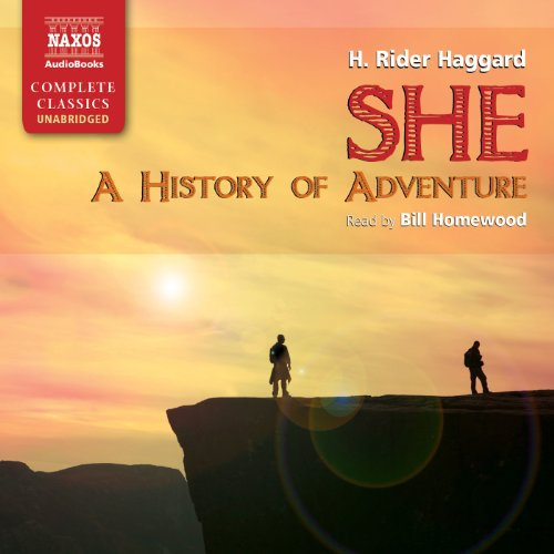 She: A History of Adventure                   By:                                                                                                                                 H. Rider Haggard                               Narrated by:                                                                                                                                 Bill Homewood                      Length: 13 hrs and 41 mins     43 ratings     Overall 3.9