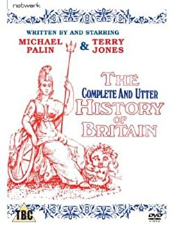 The New (Incomplete) Complete And Utter History Of Britain