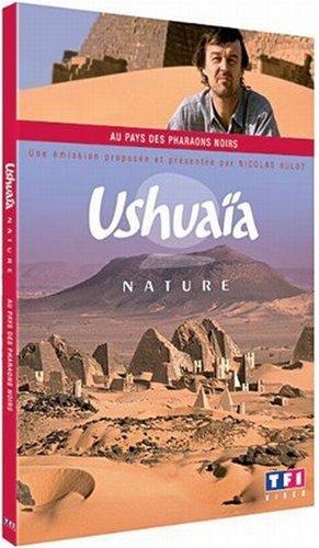 ធម្មជាតិ Ushuaia, នៅលើទឹកដីនៃព្រះចៅផារ៉ាអុងខ្មៅស៊ូដង់នីល្យា