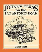 Best johnny texas on the san antonio road Reviews