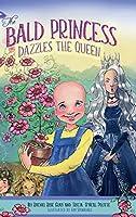 The Bald Princess Dazzles the Queen