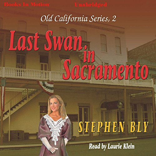Last Swan of Sacramento audiobook cover art