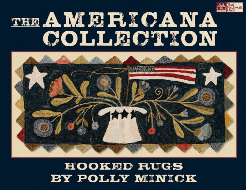 Americana Collection: Hooked Rugs (That Patchwork Place)