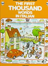 First Thousand Words in Italian (First 1000 Words) (Italian Edition)