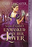 Unmasked by her Lover (Season of Scandal Book 4)