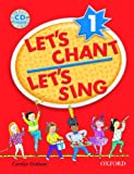 Let's Chant, Let's Sing 1: Songs And Chants (Let's Go / Oxford University Press)