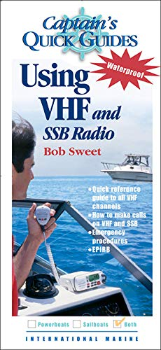 Using VHF and SSB Radios: Captain's Quick Guides