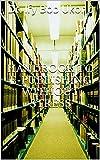 Handbook to e-Publishing without stress (English Edition)