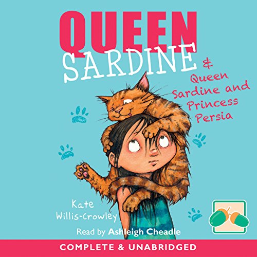 Queen Sardine & Queen Sardine and Princess Persia audiobook cover art