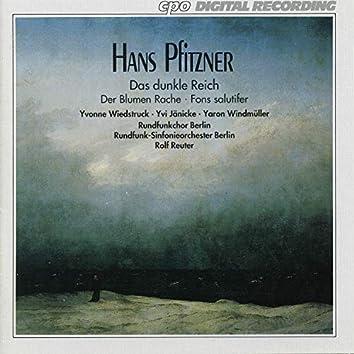 Pfitzner: Das dunkle Reich, Op. 38