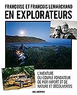 En Explorateurs de François Lemarchand