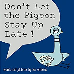 Don't Let the Pigeon Stay up Late, A funny bedtime story