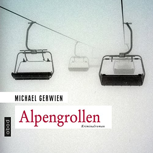 Alpengrollen audiobook cover art