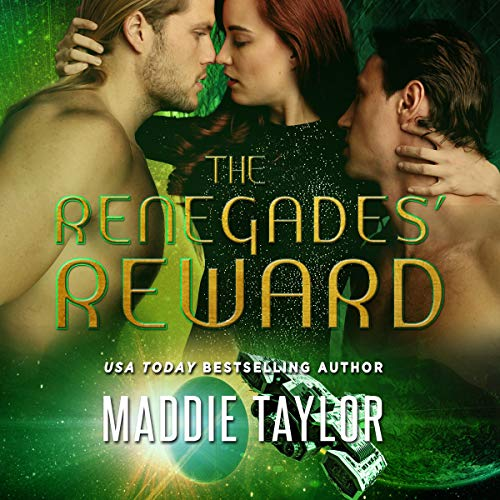 The Renegades' Reward                   By:                                                                                                                                 Maddie Taylor                               Narrated by:                                                                                                                                 Curt Bonnem                      Length: 9 hrs and 30 mins     Not rated yet     Overall 0.0