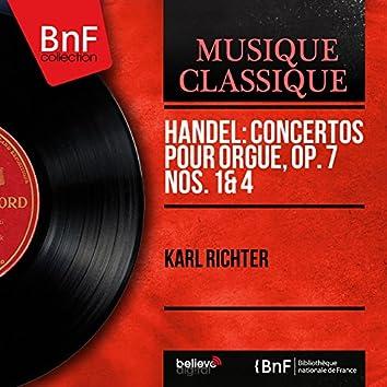 Handel: Concertos pour orgue, Op. 7 Nos. 1 & 4 (Mono Version)