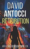 NEST: Retribution: An Alivia Morgan Story 1549979167 Book Cover