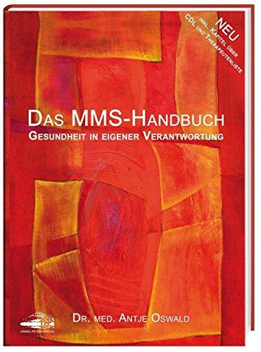 Das MMS-Handbuch: Gesundheit in eigener Verantwortung von Antje Oswald (11. März 2013) Gebundene Ausgabe
