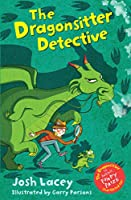 The Dragonsitter Detective (The Dragonsitter series)