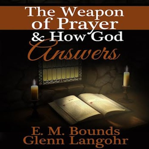 The Weapon of Prayer audiobook cover art