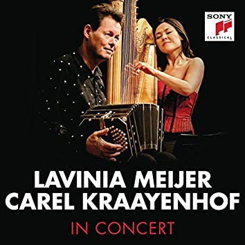 Lavinia Meijer & Carel Kraayenhof in Concert