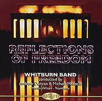Reflections Of Freedom: Whitburn Band, M.wilson(Tb)