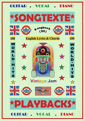 100 Englische Welthits (2/3): Songtexte + Gitarren-Playbacks