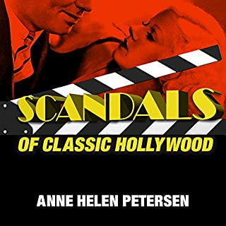 Scandals of Classic Hollywood audiobook cover art