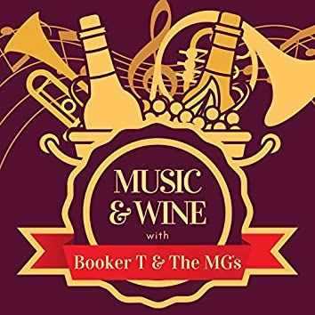 Music & Wine with Booker T & the Mg's