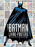 Batman - Livre-poster :...