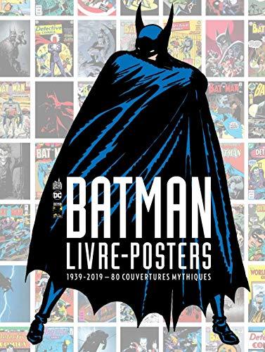 Batman-livre posters-80 couver - batman - livre-posters 1939-2019 - 80 couvertures mythiques - tome (Urban Books)
