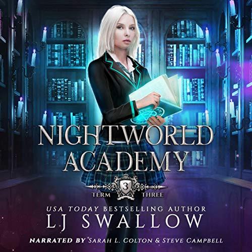 Nightworld Academy: Term Three audiobook cover art