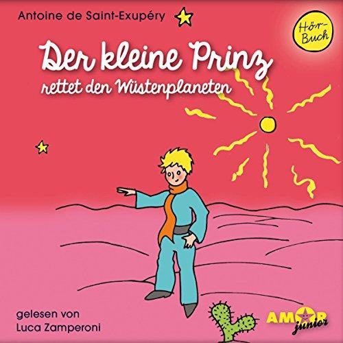 Der kleine Prinz rettet den Wüstenplaneten Titelbild